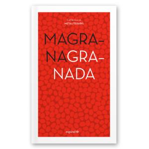 Portada de magrana Granada - www.laespiral.info